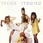 TUGGA TERRIER - Tugga Terrier (album)