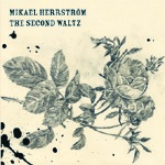 MIKAEL HERRSTRÖM - The Second Waltz (album) signerad