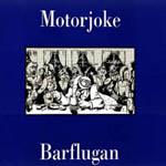 MOTORJOKE - Barflugan (album)