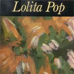 LOLITA POP - Lolita pop (album)