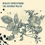 MIKAEL HERRSTRÖM - The Second Waltz (album) autographed