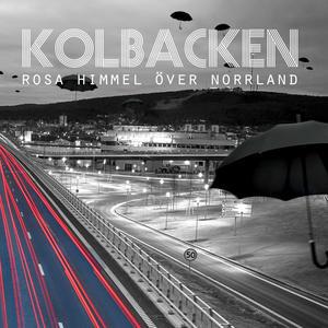 Kolbacken - Rosa Himmel över Norrland (Album) CD digipac