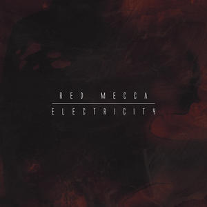 RED MECCA - ELECTRICITY( LP  och CD) vit vinyl