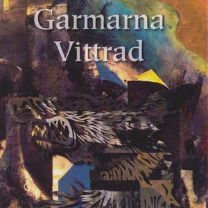 GARMARNA - Vittrad (album)