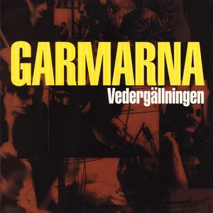 GARMARNA - Vedergällningen (album)