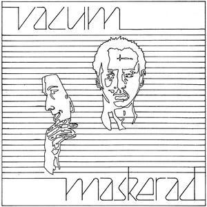 VACUM - Maskerad/Nr 20 006/Den perfekta människan (singel - vit vinyl)