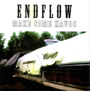 Endflow - Make Some Havoc (album)