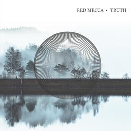 RED MECCA - TRUTH ( LP) vinyl + CD - Preorder