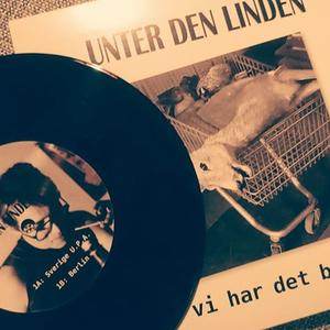 UNTER DEN LINDEN - Vi har det bra EP (vinyl)