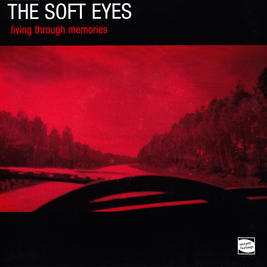 THE SOFT EYES - Living Trough Memories EP (vinylsingel)