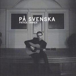PATRIK TANNER - På svenska (album)
